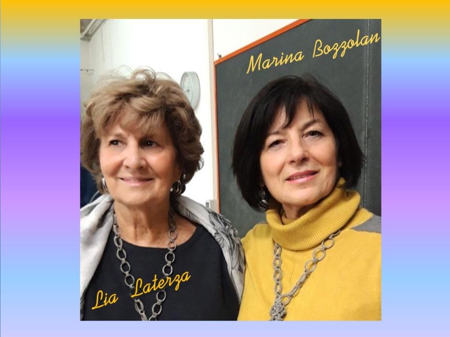 Lia Laterza e Marina Bozzolan